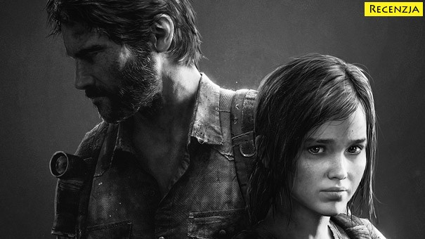 Recenzja: The Last of Us Remastered (PS4)