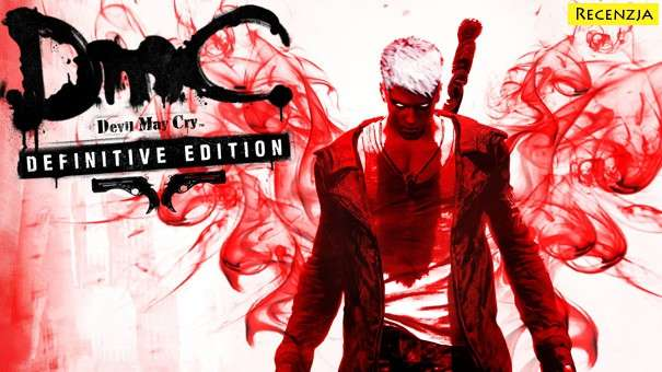 Recenzja: DmC: Devil May Cry Definitive Edition (PS4)