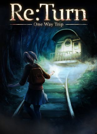 Re:Turn – One Way Trip