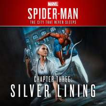 Marvel's Spider-Man: Chapter Three - Silver Lining