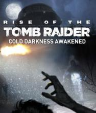 Rise of the Tomb Raider - Cold Darkness Awakened