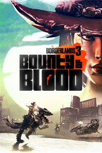 Borderlands 3: Bounty of Blood - A Fistful of Redemption