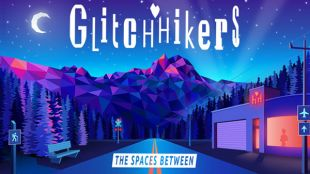 Glitchhikers: The Spaces Between