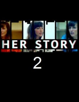 Her Story 2