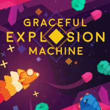 Graceful Explosion Machine