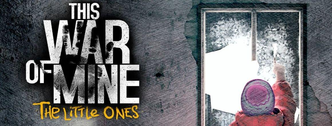This War of Mine: The Little Ones - recenzja gry