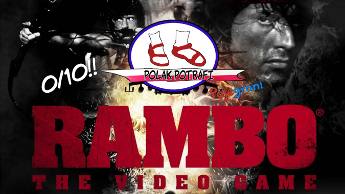 Polak Potrafi #0 - Rambo: The Video Game