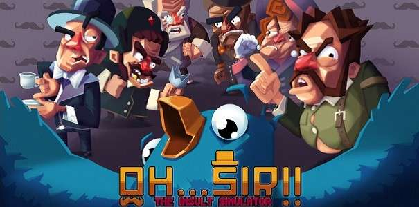 Oh... Sir! The Insult Simulator wyląduje na PlayStation 4