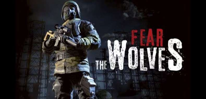 Fear the Wolves to nowy Battle Royale. Od twórców serii S.T.A.L.K.E.R.
