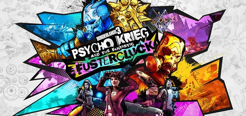 Borderlands 3 Psycho Krieg and the Fantastic Fustercluck. 3 minuty z najnowszego DLC