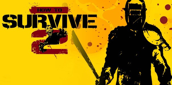 How to Survive 2 debiutuje na PS4