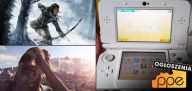 Ogłoszenia - New Nintendo 3DS, MGS V: Phantom Pain Day One Edition, Mortal Kombat X, Rise of the Tomb Raider
