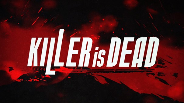 Killer is Dead. To znaczy, że myśmy go killym