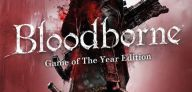 Sony zapowiada Bloodborne Game of the Year Edition
